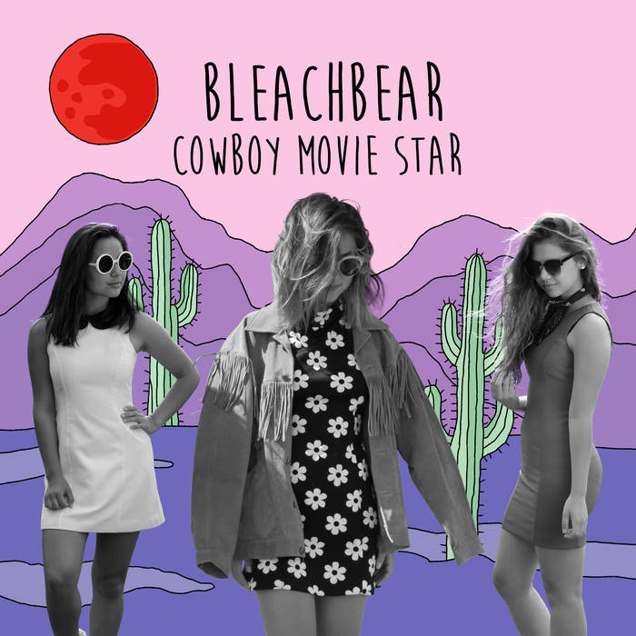 The Cover Art for Cowboy Movie Star off of https://bleachbear.bandcamp.com/